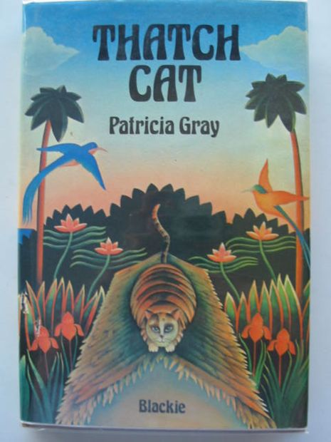 Photo of THATCH CAT written by Gray, Patricia published by Blackie (STOCK CODE: 623212)  for sale by Stella & Rose's Books