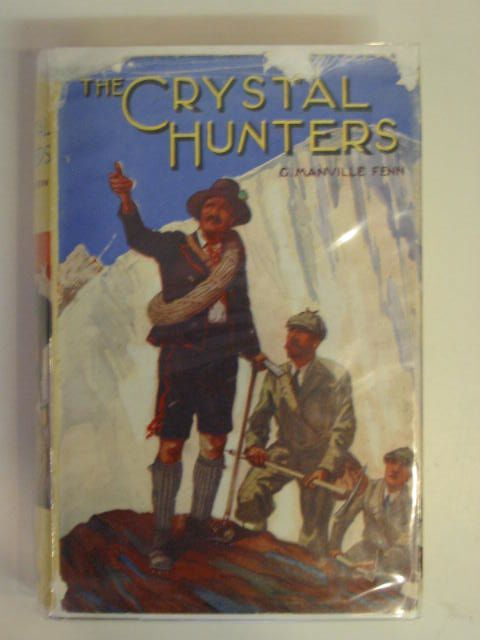 Photo of THE CRYSTAL HUNTERS written by Fenn, George Manville published by Dean & Son Ltd. (STOCK CODE: 623394)  for sale by Stella & Rose's Books