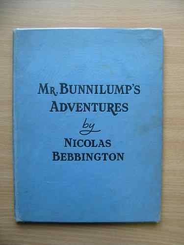 Photo of MR. BUNNILUMP'S ADVENTURES written by Bebbington, Nicolas illustrated by Turvey, Rosalind M. published by Marcus Harris & Lewis Ltd. (STOCK CODE: 624494)  for sale by Stella & Rose's Books