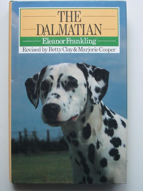 Photo of THE DALMATIAN written by Frankling, Eleanor published by Popular Dogs (STOCK CODE: 627407)  for sale by Stella & Rose's Books