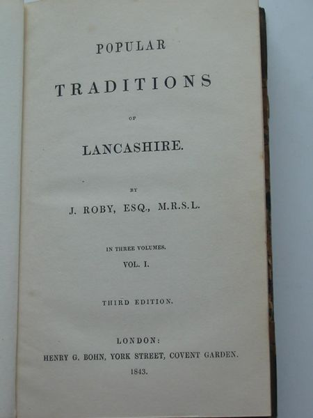 Photo of POPULAR TRADITIONS OF LANCASHIRE written by Roby, J. published by Henry G. Bohn (STOCK CODE: 627424)  for sale by Stella & Rose's Books