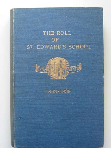 Photo of THE ROLL OF ST. EDWARD'S SCHOOL 1863-1939 published by St. Edward's School Society (STOCK CODE: 627568)  for sale by Stella & Rose's Books