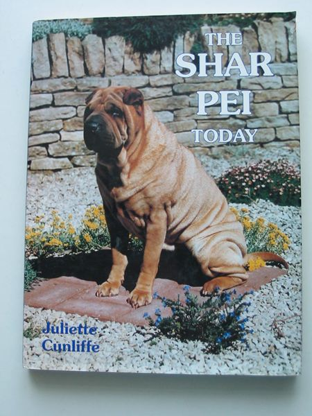 Photo of THE SHAR PEI TODAY written by Cunliffe, Juliette published by Ringpress Books (STOCK CODE: 627639)  for sale by Stella & Rose's Books