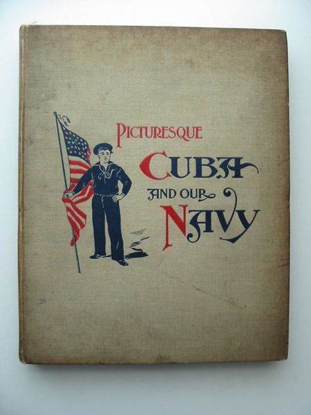 Photo of PICTURESQUE CUBA AND OUR NAVY- Stock Number: 627645