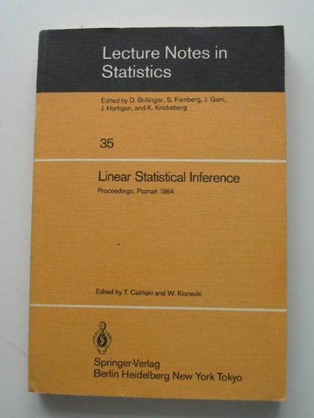 Photo of LINEAR STATISTICAL INFERENCE written by Calinski, T. Klonecki, W. published by Springer-Verlag (STOCK CODE: 627949)  for sale by Stella & Rose's Books