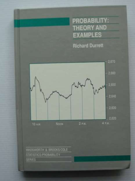 Photo of PROBABILITY THEORY AND EXAMPLES written by Durrett, Richard published by Wadsworth & Brooks (STOCK CODE: 627976)  for sale by Stella & Rose's Books