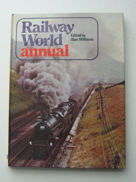 Photo of RAILWAY WORLD ANNUAL 1975 written by Williams, Alan published by Ian Allan Ltd. (STOCK CODE: 628021)  for sale by Stella & Rose's Books