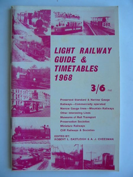 Photo of LIGHT RAILWAY GUIDE & TIMETABLES 1968 written by Eastleigh, Robert L. Cheesman, A.J. published by David & Charles (STOCK CODE: 628101)  for sale by Stella & Rose's Books