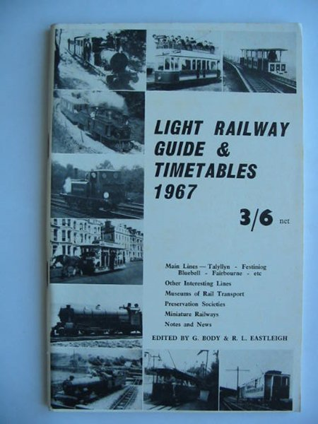 Photo of LIGHT RAILWAY GUIDE & TIMETABLES 1967 written by Eastleigh, Robert L. Body, Geoffrey published by David & Charles (STOCK CODE: 628102)  for sale by Stella & Rose's Books