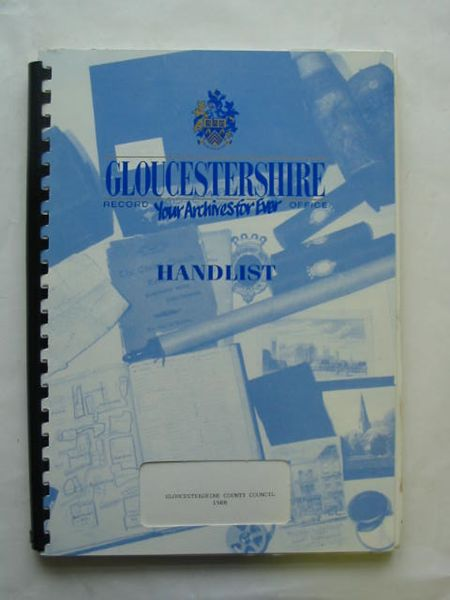 Photo of HANDLIST OF THE CONTENTS OF THE GLOUCESTERSHIRE RECORD OFFICE- Stock Number: 628279