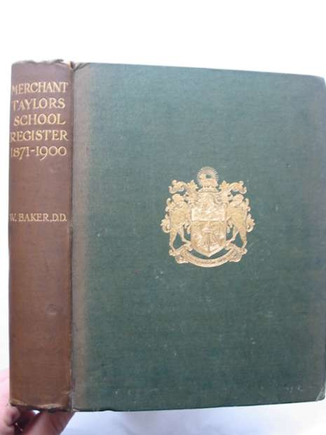 Photo of MERCHANT TAYLORS' SCHOOL REGISTER 1871-1900 written by Baker, William published by Richard Clay & Sons Ltd. (STOCK CODE: 628539)  for sale by Stella & Rose's Books