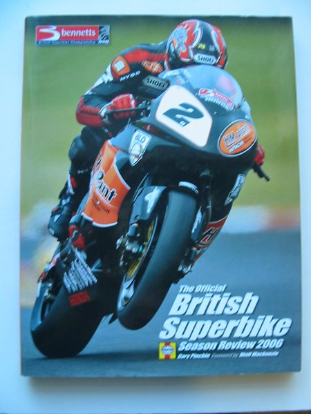 Photo of THE OFFICIAL BRITISH SUPERBIKE SEASON REVIEW 2006 written by Pinchin, Gary published by Haynes Publishing Group (STOCK CODE: 629008)  for sale by Stella & Rose's Books