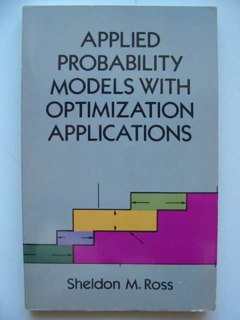 Photo of APPLIED PROBABILITIY MODELS WITH OPTIMIZATION APPLICATIONS written by Ross, Sheldon M. published by Dover Publications Inc. (STOCK CODE: 629790)  for sale by Stella & Rose's Books