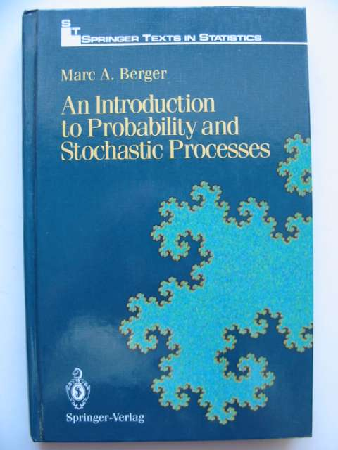 Photo of AN INTRODUCTION TO PROBABILITY AND STOCHASTIC PROCESSES written by Berger, Marc A. published by Springer-Verlag (STOCK CODE: 629797)  for sale by Stella & Rose's Books