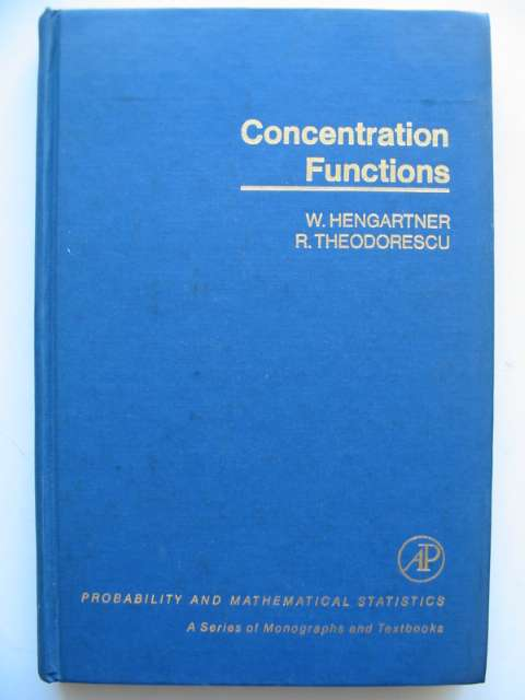 Photo of CONCENTRATION FUNCTIONS written by Hengartner, W. Theodorescu, R. published by Academic Press (STOCK CODE: 629799)  for sale by Stella & Rose's Books