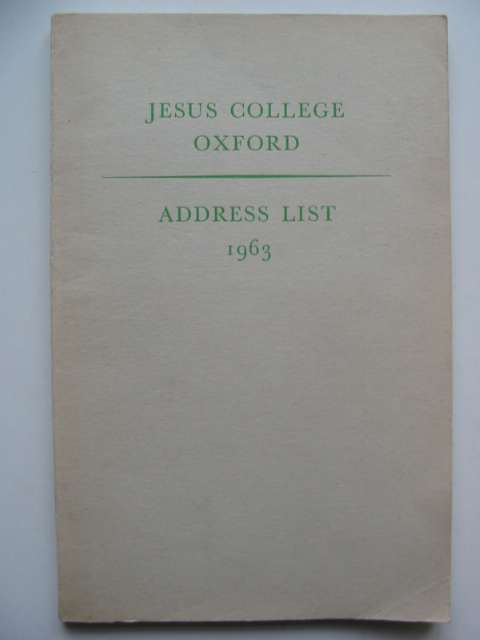 Photo of JESUS COLLEGE OXFORD ADDRESS LIST 1963 published by University Press, Oxford (STOCK CODE: 630220)  for sale by Stella & Rose's Books