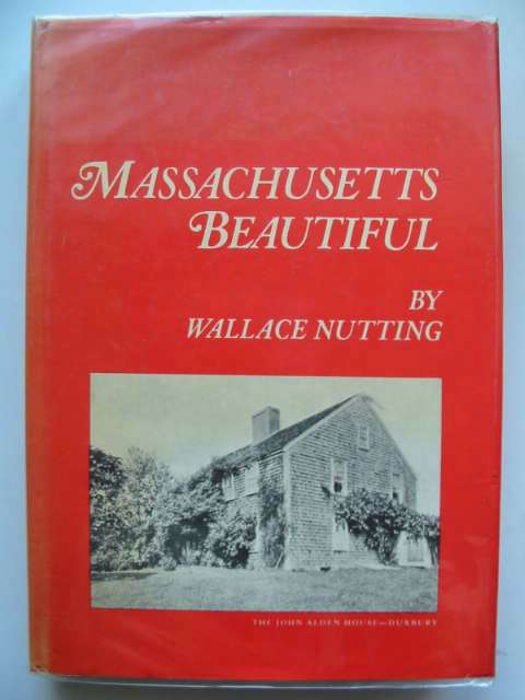 Photo of MASSACHUSETTS BEAUTIFUL written by Nutting, Wallace published by Bonanza Books (STOCK CODE: 630336)  for sale by Stella & Rose's Books