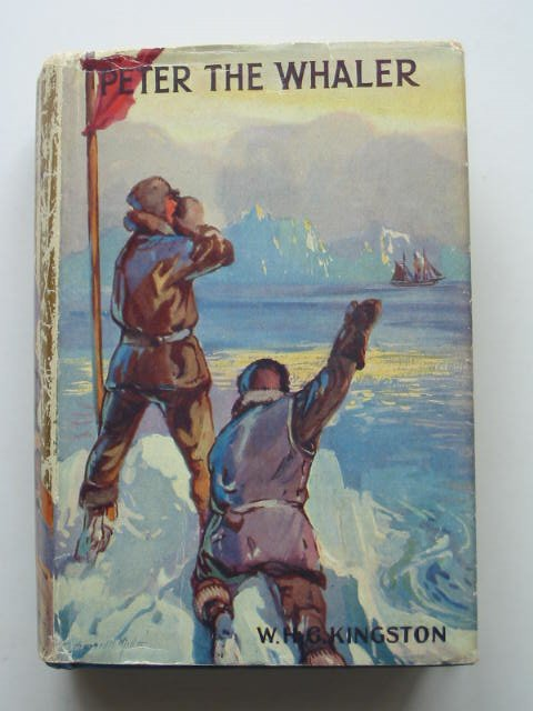 Photo of PETER THE WHALER written by Kingston, W.H.G. published by The Boy's Own Paper (STOCK CODE: 631312)  for sale by Stella & Rose's Books