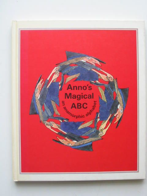 Photo of ANNO'S MAGICAL ABC written by Anno, Mitsumasa Anno, Masaichiro illustrated by Anno, Mitsumasa Anno, Masaichiro published by The Bodley Head (STOCK CODE: 631452)  for sale by Stella & Rose's Books