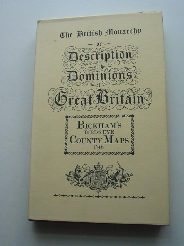 Photo of THE BRITISH MONARCHY OR A NEW CHOROGRAPHICAL DESCRIPTION OF ALL THE DOMINIONS SUBJECT TO THE KING OF GREAT BRITAIN- Stock Number: 631610