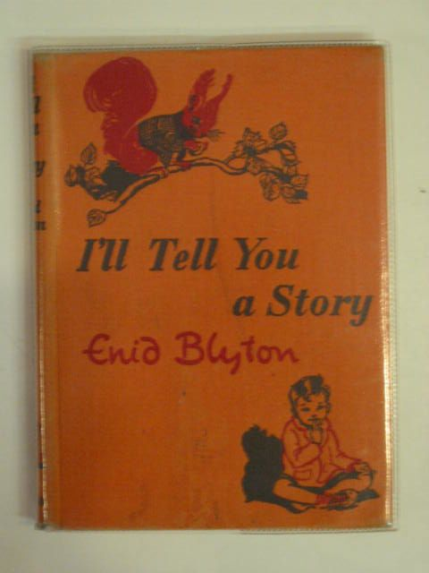 Photo of I'LL TELL YOU A STORY written by Blyton, Enid illustrated by Soper, Eileen published by MacMillan (STOCK CODE: 650310)  for sale by Stella & Rose's Books