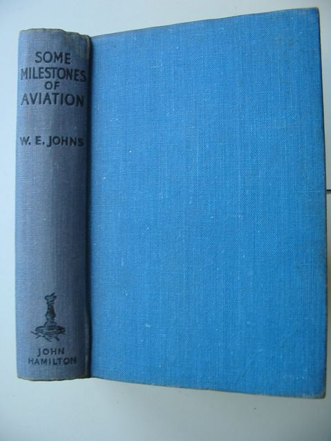 Photo of SOME MILESTONES IN AVIATION written by Johns, W.E. published by John Hamilton (STOCK CODE: 650978)  for sale by Stella & Rose's Books
