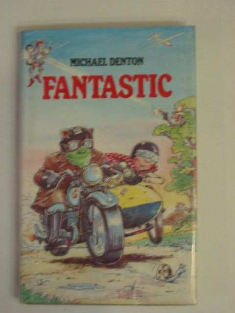 Photo of FANTASTIC written by Denton, Michael illustrated by Smallman, Steve published by Granada (STOCK CODE: 651619)  for sale by Stella & Rose's Books