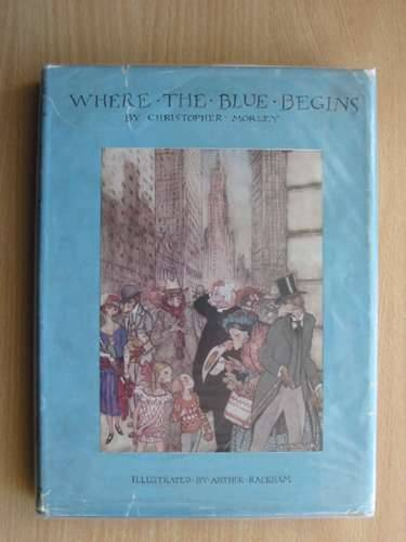 Photo of WHERE THE BLUE BEGINS written by Morley, Christopher illustrated by Rackham, Arthur published by Doubleday, Page & Company (STOCK CODE: 652881)  for sale by Stella & Rose's Books