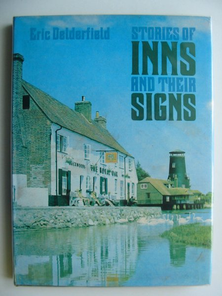 Photo of STORIES OF INNS AND THEIR SIGNS written by Delderfield, Eric R. published by David & Charles (STOCK CODE: 653161)  for sale by Stella & Rose's Books