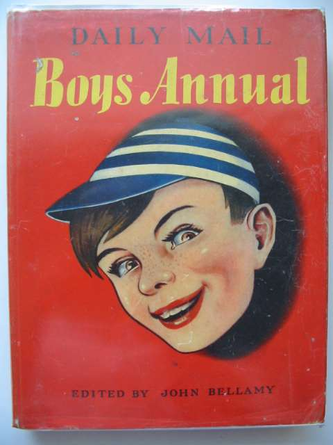 Photo of DAILY MAIL BOYS ANNUAL written by Bellamy, John