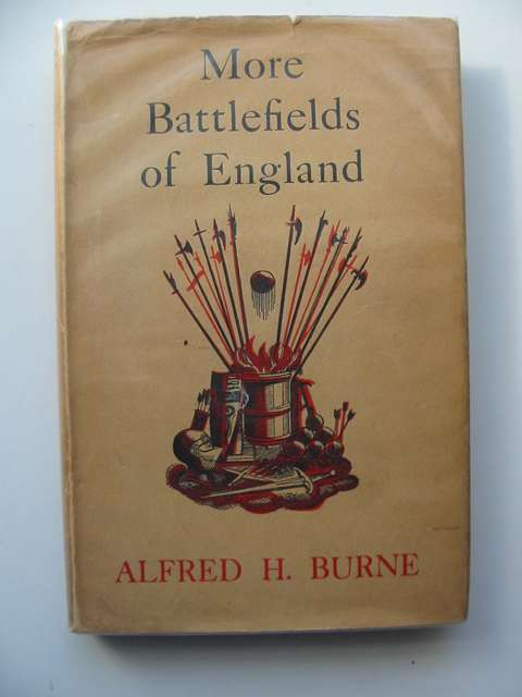 Photo of MORE BATTLEFIELDS OF ENGLAND written by Burne, Alfred H. published by Methuen & Co. Ltd. (STOCK CODE: 656548)  for sale by Stella & Rose's Books