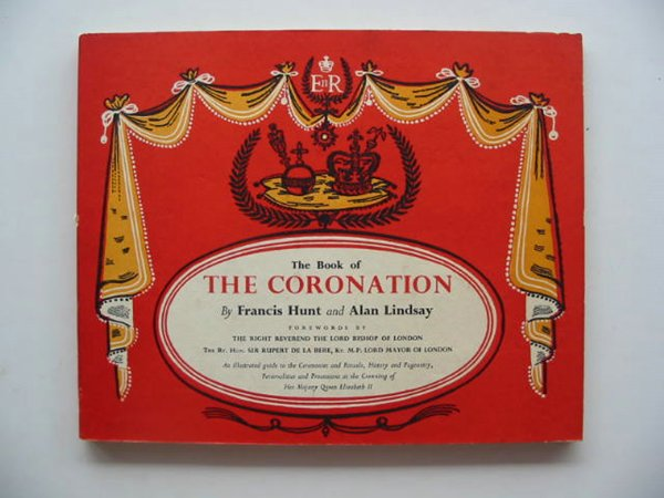 Photo of THE BOOK OF THE CORONATION written by Hunt, Francis illustrated by Lindsay, Alan published by Funk & Wagnalls (STOCK CODE: 657877)  for sale by Stella & Rose's Books