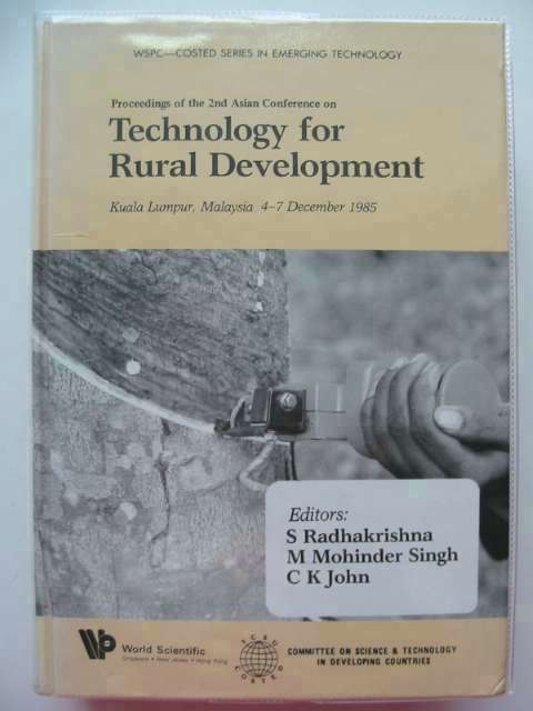 Photo of TECHNOLOGY FOR RURAL DEVELOPMENT written by Radhakrishna, S. Singh, M. Mohinder John, C.K. published by World Scientific (STOCK CODE: 658568)  for sale by Stella & Rose's Books