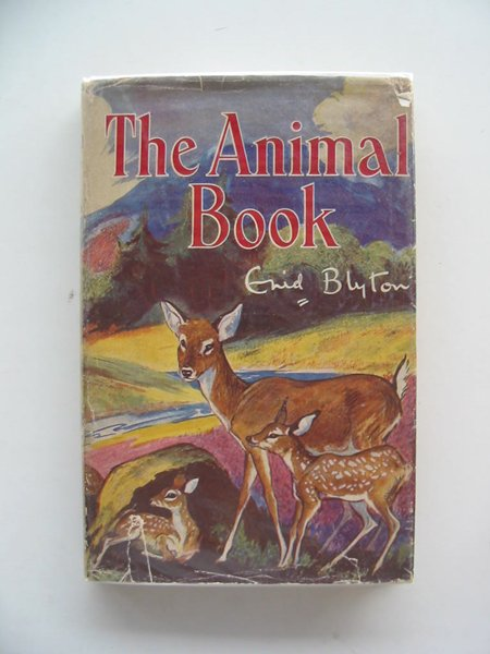 Photo of THE ANIMAL BOOK written by Blyton, Enid illustrated by Nixon, Kathleen published by George Newnes Ltd. (STOCK CODE: 658680)  for sale by Stella & Rose's Books