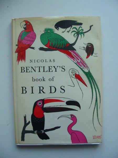 Photo of NICHOLAS BENTLEY'S BOOK OF BIRDS written by Bentley, Nicolas illustrated by Bentley, Nicolas published by Andre Deutsch (STOCK CODE: 660895)  for sale by Stella & Rose's Books
