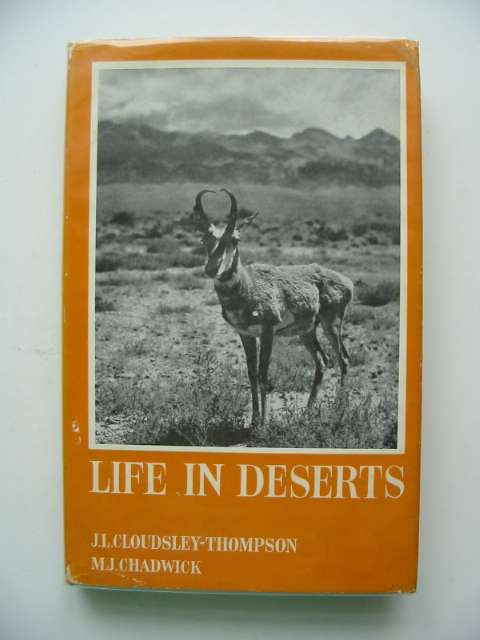 Photo of LIFE IN DESERTS written by Cloudsley-Thompson, J.L.