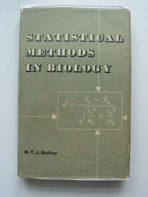 Photo of STATISTICAL METHODS IN BIOLOGY written by Bailey, Norman T.J. published by The English Universities Press Ltd. (STOCK CODE: 664756)  for sale by Stella & Rose's Books