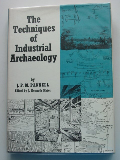 Photo of THE TECHNIQUES OF INDUSTRIAL ARCHAEOLOGY written by Pannell, J.P.M.<br />Major, J. Kenneth published by David &amp; Charles (STOCK CODE: 666421)  for sale by Stella & Rose's Books
