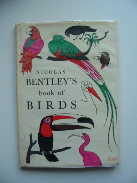 Photo of NICHOLAS BENTLEY'S BOOK OF BIRDS written by Bentley, Nicolas illustrated by Bentley, Nicolas published by Andre Deutsch (STOCK CODE: 666622)  for sale by Stella & Rose's Books