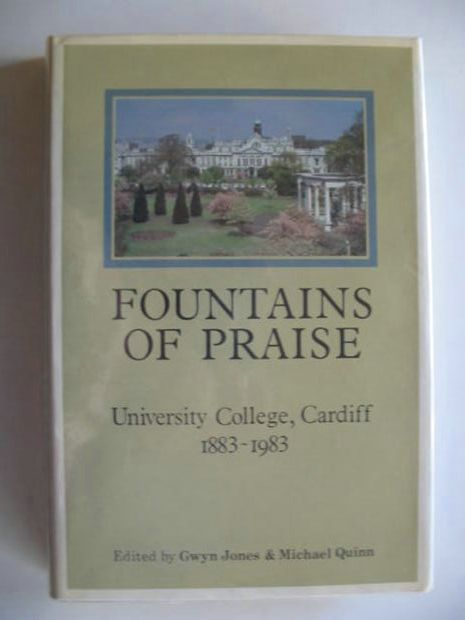 Photo of FOUNTAINS OF PRAISE written by Jones, Gwyn<br />Quinn, Michael published by University College Cardiff (STOCK CODE: 667590)  for sale by Stella & Rose's Books