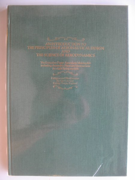 Photo of AN INTRODUCTION TO THE PRINCIPLES OF AERONAUTICAL DESIGN AND THE SCIENCE OF AERODYNAMICS- Stock Number: 670232