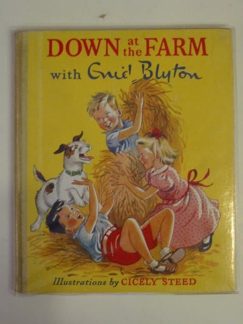 Photo of DOWN AT THE FARM written by Blyton, Enid illustrated by Steed, Cicely published by Sampson Low, Marston & Co. Ltd. (STOCK CODE: 670865)  for sale by Stella & Rose's Books