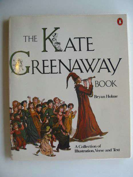 Photo of THE KATE GREENAWAY BOOK written by Holme, Bryan illustrated by Greenaway, Kate published by Penguin (STOCK CODE: 671440)  for sale by Stella & Rose's Books