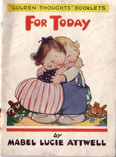 Photo of FOR TODAY written by Attwell, Mabel Lucie illustrated by Attwell, Mabel Lucie published by Valentine & Sons, Limited (STOCK CODE: 671649)  for sale by Stella & Rose's Books
