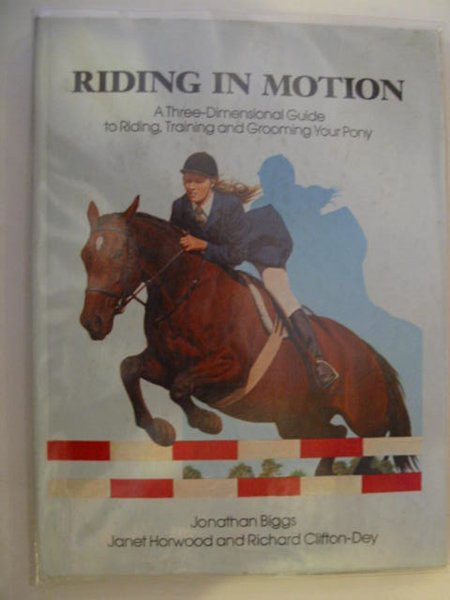 Photo of RIDING IN MOTION written by Biggs, Jonathan Horwood, Janet Clifton-Dey, Richard published by Simon & Schuster (STOCK CODE: 671670)  for sale by Stella & Rose's Books