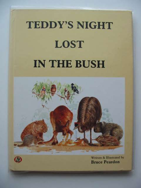 Photo of TEDDY'S NIGHT LOST IN THE BUSH written by Peardon, Bruce illustrated by Peardon, Bruce published by The Association Of Mouth & Foot Painting Artists (STOCK CODE: 675032)  for sale by Stella & Rose's Books