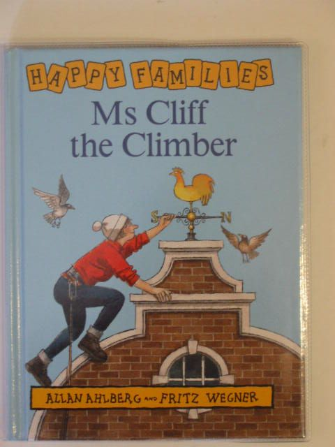Photo of MS CLIFF THE CLIMBER written by Ahlberg, Allan illustrated by Wegner, Fritz published by Puffin, Viking (STOCK CODE: 675764)  for sale by Stella & Rose's Books
