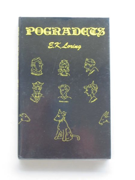 Photo of POGRADETS written by Loring, E.K. illustrated by Adkins, P. published by Regency Press (STOCK CODE: 676118)  for sale by Stella & Rose's Books