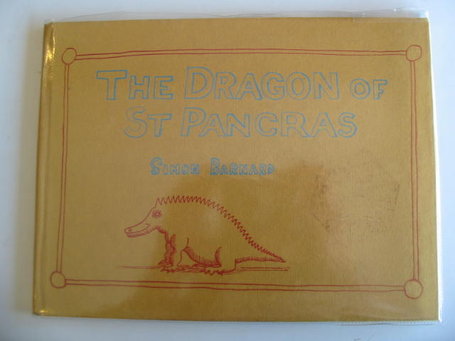 Photo of THE DRAGON OF ST PANCRAS written by Barnard, Simon illustrated by Barnard, Simon published by Rex Collings (STOCK CODE: 679356)  for sale by Stella & Rose's Books