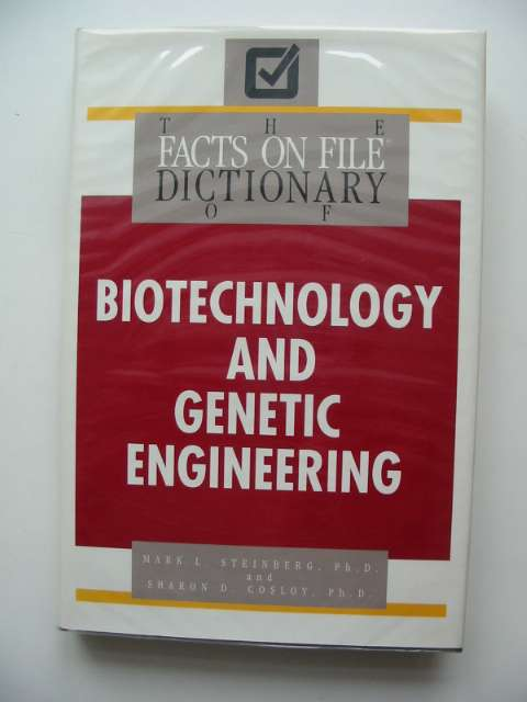 Photo of THE FACTS ON FILE DICTIONARY OF BIOTECHNOLOGY AND GENETIC ENGINEERING written by Steinberg, Mark L. Cosloy, Sharon D. published by Facts On File (STOCK CODE: 680945)  for sale by Stella & Rose's Books
